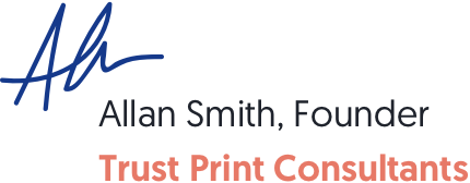 Signature of Allan Smith, founder of Trust Print Consultants